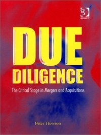 Due Diligence. The Critical Stage in Mergers and Acquisitions china s mergers