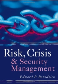 Risk, Crisis and Security Management steven peterson investment theory and risk management