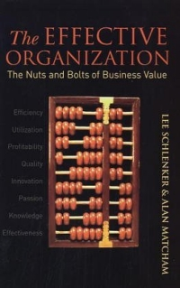 The Effective Organization : The Nuts and Bolts of Business Value corporate governance and firm value
