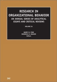 Research in Organizational Behavior, Volume 24 (Research in Organizational Behavior) industrial and organizational psychology research and practice