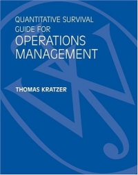 Quantitative Survival Guide for Operations Management to accompany Operations Management, 2nd Edition