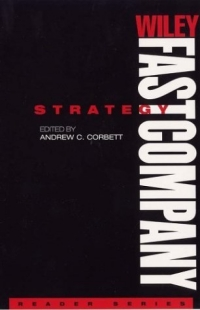 Wiley FastCompany Reader Series , Strategy (Wiley/ Fast Company Reader Series) marc lane j the mission driven venture business solutions to the world s most vexing social problems
