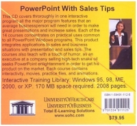 PowerPoint With Sales Tips: A Thorough and Interactive Guide to PowerPoint Success for Businesspeople That Teaches the Technical Use of PowerPoint Plus ... an Interactive Program With a Touch of Humor
