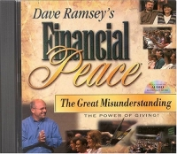 Dave Ramsey's Financial Peace: The Great Misunderstanding, The Power of Giving!