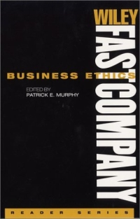 Wiley FastCompany Reader Series , Business Ethics (Wiley/ Fast Company Reader Series) marc lane j the mission driven venture business solutions to the world s most vexing social problems