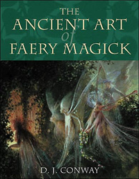 The Ancient Art of Faery Magick lady of magick