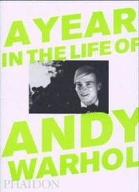 A Year in the Life of Andy Warhol andy warhol a a novel