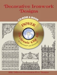 Decorative Ironwork Designs CD-ROM and Book (Electronic Clip Art) zhou jianzhong ред oriental patterns and palettes cd rom