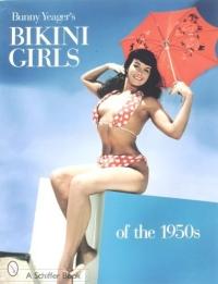 Bunny Yeager's Bikini Girls of the 1950s
