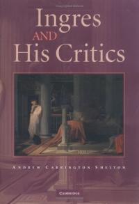 Ingres and his Critics