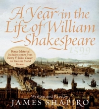 A Year in the Life of William Shakespeare CD : 1599 shakespeare william rdr cd [lv 2] romeo and juliet