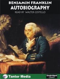 Autobiography of Benjamin Franklin (Unabridged Classics) фигурка bioshock infinite benjamin franklin automated patriot 23 см