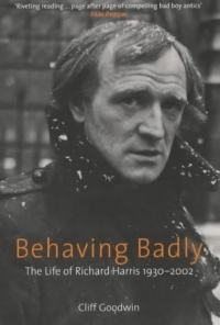 Behaving Badly: The Life of Richard Harris 1930-2002 richard rohr falling upward a spirituality for the two halves of life a companion journal