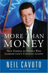 More Than Money: True Stories of People Who Learned Life's Ultimate Lesson купить
