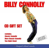 Billy Connolly: Classic Connolly; More Classic Connolly; Two Night Stand 1 night stand