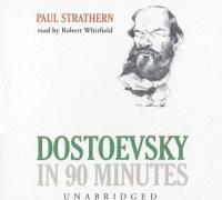 Dostoevsky In 90 Minutes [UNABRIDGED] телень л 90 е страна жизнь в фотохронике 90 s the country life in photo chronicle