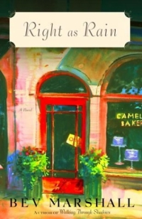 Right as Rain : A Novel fried green tomatoes at the whistle stop cafe