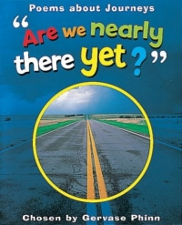 Are We Nearly There Yet? (Watts Poetry S.) are we nearly there yet watts poetry s