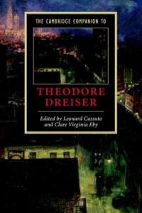 The Cambridge Companion to Theodore Dreiser (Cambridge Companions to Literature) the cambridge satchel company сумка на руку