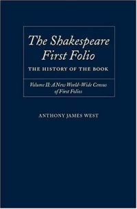 The Shakespeare First Folio: The History of the Book : A New Worldwide Census of First Folios (Shakespeare Folio the History of the Book) the first book of calamity leek