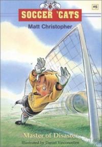 Soccer 'Cats #5: Master of Disaster (Soccer 'cats) the soccer goalkeeping handbook 3rd edition