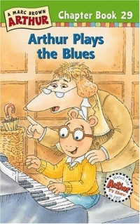 Arthur Plays the Blues : A Marc Brown Arthur Chapter Book 29 (Arthur Chapter Books)