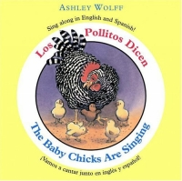 The Baby Chicks Are Singing / Los Pollitos Dicen the comparative typology of spanish and english texts story and anecdotes for reading translating and retelling in spanish and english adapted by © linguistic rescue method level a1 a2