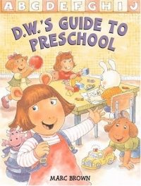 D.W.'s Guide to Preschool (Arthur Adventures (Hardcover)) david buckham executive s guide to solvency ii