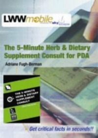 The 5-minute Herb And Dietary Supplement Consult For Pda: (cd-rom For Pda, Palm Os, 1.6 Mb Free Space Required; Windows Ce/pocket Pc, 2.2 Mb Free Space Required) palm os® programming bible