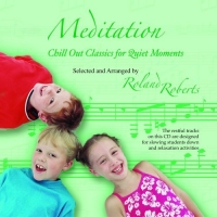Meditation: Chill Out Classics for Quiet Moments