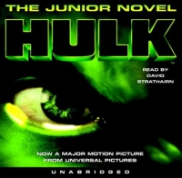 Hulk: The Junior Novel hulk the junior novel