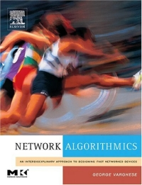 Network Algorithmics,: An Interdisciplinary Approach to Designing Fast Networked Devices artittaya phongphom and soparth pongquan farmer s network approach