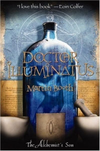 Doctor Illuminatus : The Alchemist's Son Part I (Booth, Martin. Alchemist's Son, Pt. I.) недорого