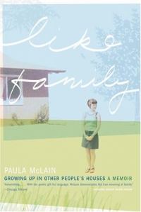 Like Family : Growing Up in Other People's Houses, a Memoir family matters – secrecy