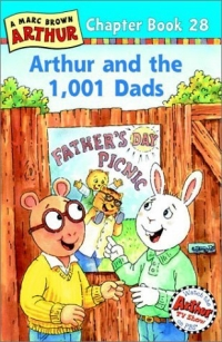 Arthur and the 1,001 Dads : A Marc Brown Arthur Chapter Book 28 (Arthur Chapter Books) malory t le morte d arthur king arthur and the knights of the round table
