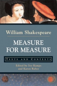 Measure for Measure : Texts and Contexts (The Bedford Shakespeare Series) william shakespeare measure for measure