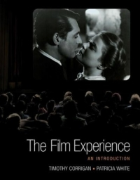 The Film Experience : An Introduction introduction to film