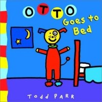 Otto Goes to Bed jonathan london froggy goes to bed