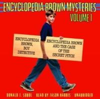 Encyclopedia Brown Mysteries: Volume I : Boy Detective; The Case of the Secret Pitch donald j sobol encyclopedia brown mysteries volume i boy detective the case of the secret pitch