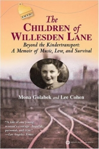 The Children of Willesden Lane: Beyond the Kindertransport: A Memoir of Music, Love, and Survival daughter of heaven a memoir with earthly recipes