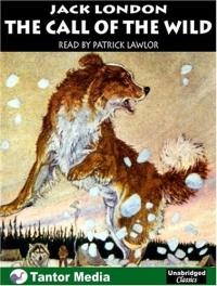 The Call of the Wild (Unabridged Classics) london j the call of the wild before adam novels зов предков до адама повести