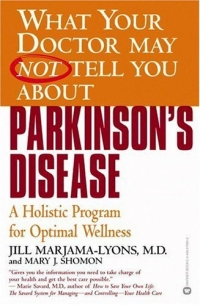 What Your Doctor May Not Tell You About Parkinson's Disease: A Holistic Program for Optimal Wellness fletcher s let me tell you about a man i knew