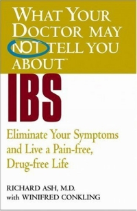 What Your Doctor May Not Tell You About(TM) IBS : Eliminate Your Symptoms and Live a Pain-free, Drug-free Life (What Your Doctor May Not Tell You About...(Paperback)) сарафаны doctor e сарафан