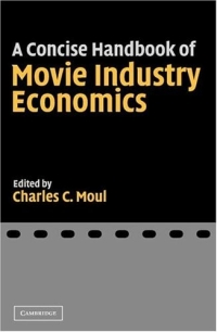 A Concise Handbook of Movie Industry Economics handbook of international economics 3