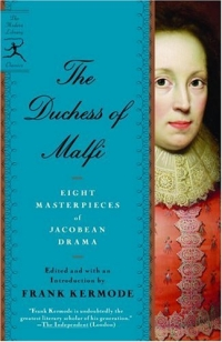 The Duchess of Malfi : Seven Masterpieces of Jacobean Drama (Modern Library Paperbacks)