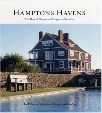 Hamptons Havens : The Best of Hamptons Cottages and Gardens