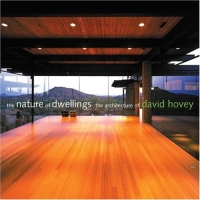 The Nature of Dwellings : The Architecture of David Hovey eka devidze the first dwellings