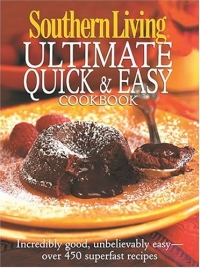 Southern Living Ultimate Quick & Easy Cookbook (Southern Living (Hardcover Oxmoor)) бра easy living s никель
