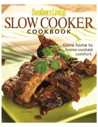 Southern Living Slow-Cooker Cookbook (Southern Living (Hardcover Oxmoor)) living it