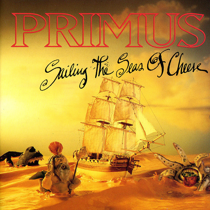 Primus Primus. Sailing The Seas Of Cheese